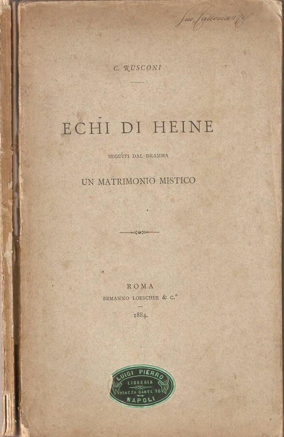 Echi di Heine. Seguiti dal dramma Un matrimonio mistico