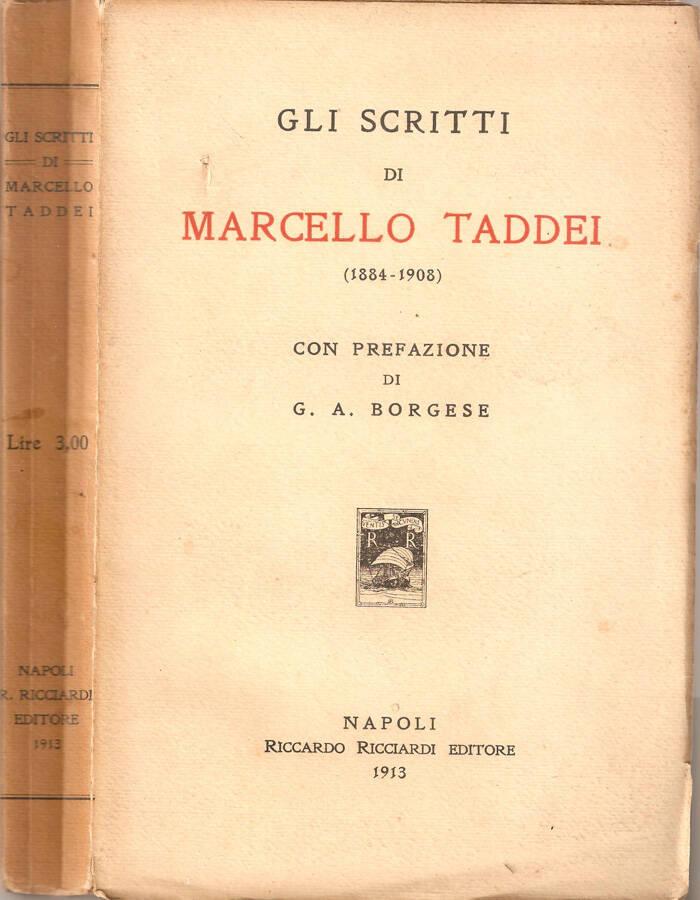 Gli scritti di Marcello Taddei (1884-1908)