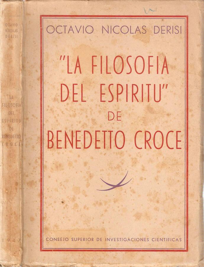 """""""La filosofia del espiritu"""" de Benedetto Croce"""