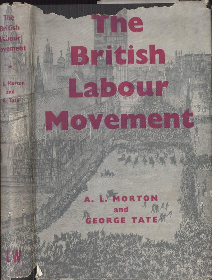 The British Labour Movement