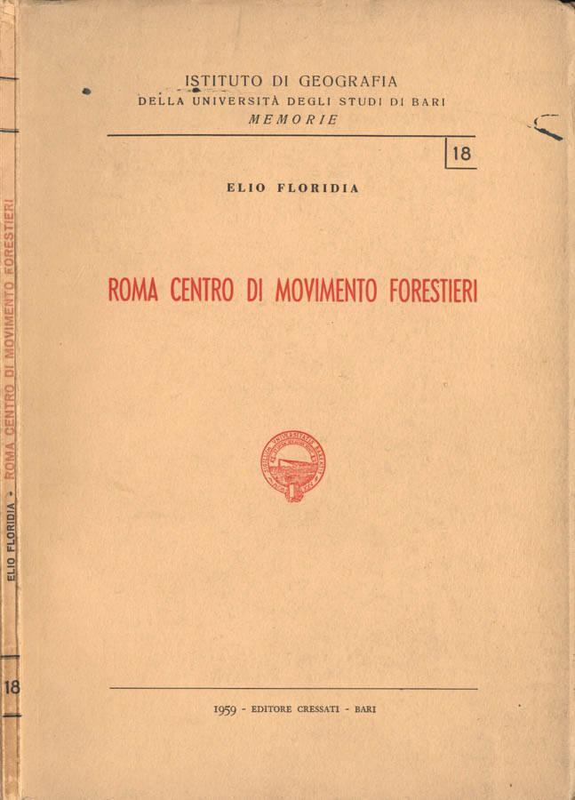 Roma, centro di movimento forestieri