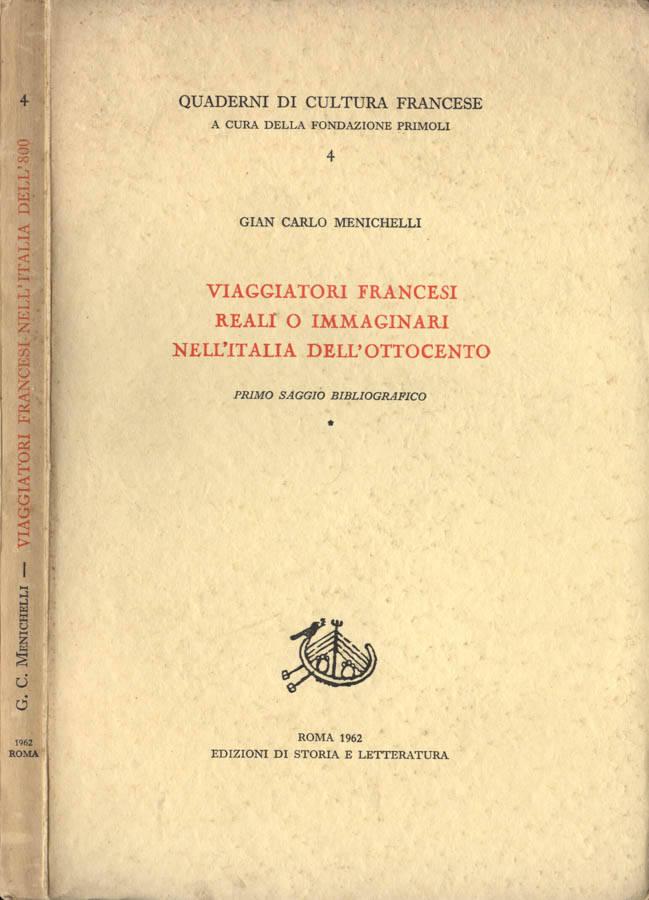 Viaggiatori francesi reali o immaginari nell Italia dell Ottocento
