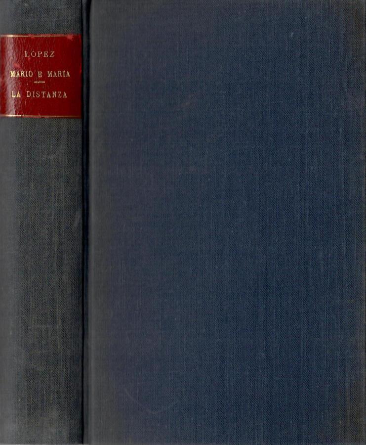 Mario e Maria ( vol. I ) -  La distanza ( Vol. II )