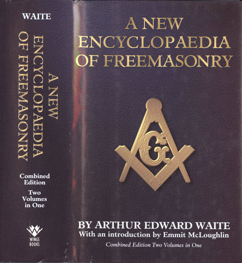 A new encyclopaedia of Fremasonry ( Vol I - II )