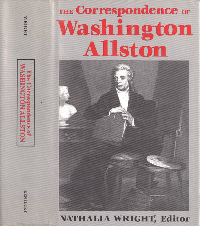 The correspondence of Washington Allston