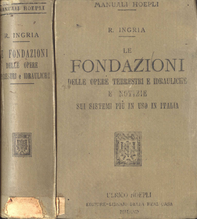 Le fondazioni delle opere terrestri e idrauliche