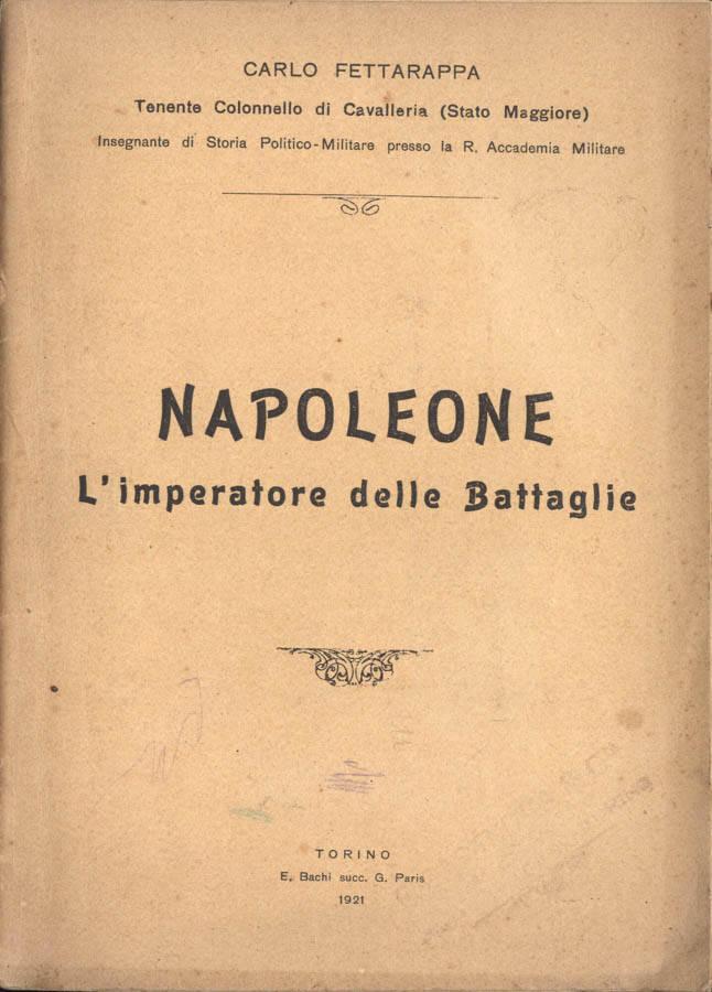Napoleone, l Imperatore delle battaglie