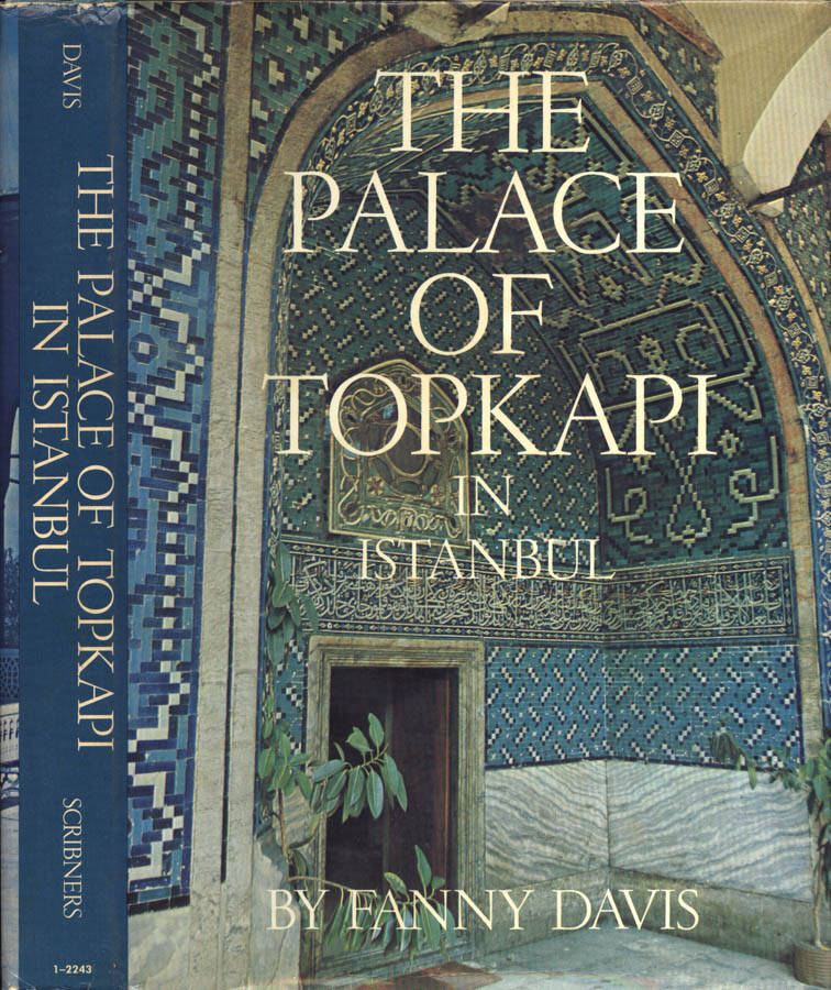 The Palace of Topkapi in Istanbul