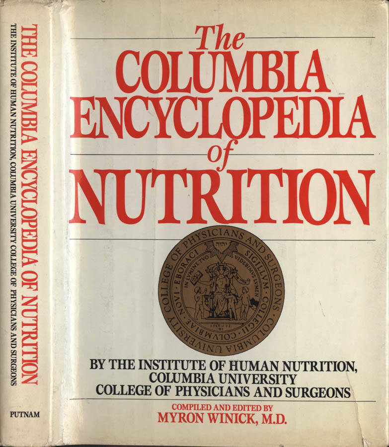 The Columbia Encyclopedia of Nutrition