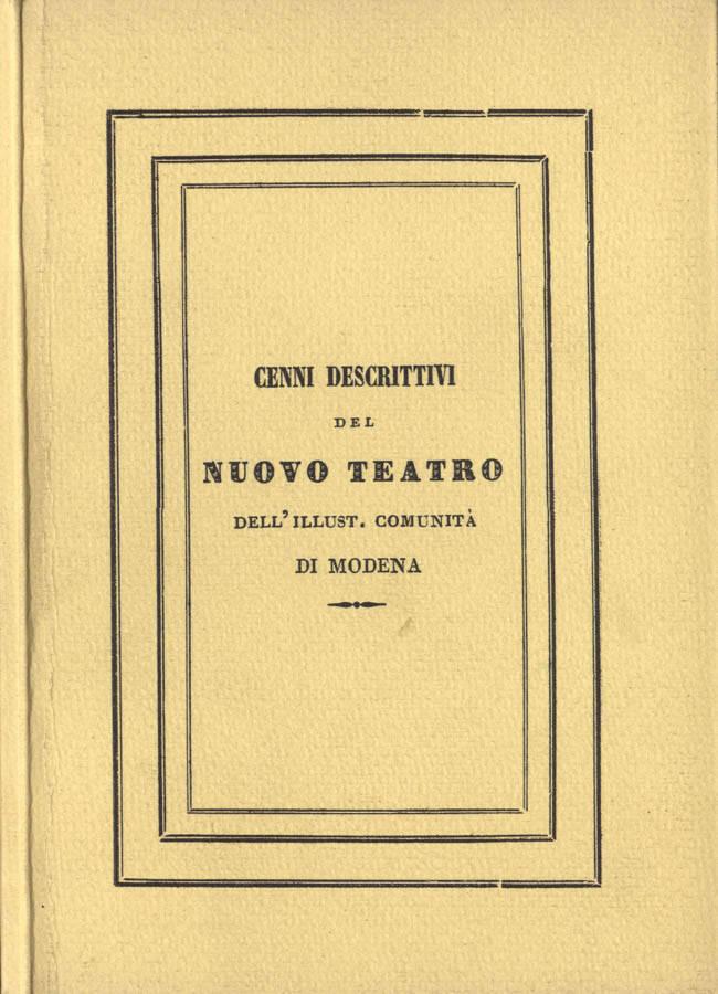 Cenni descrittivi del Nuovo Teatro dell Illust. Comunità di Modena