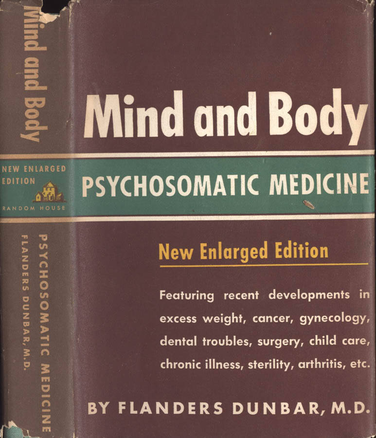 Mind and Body: psychosomatic medicine