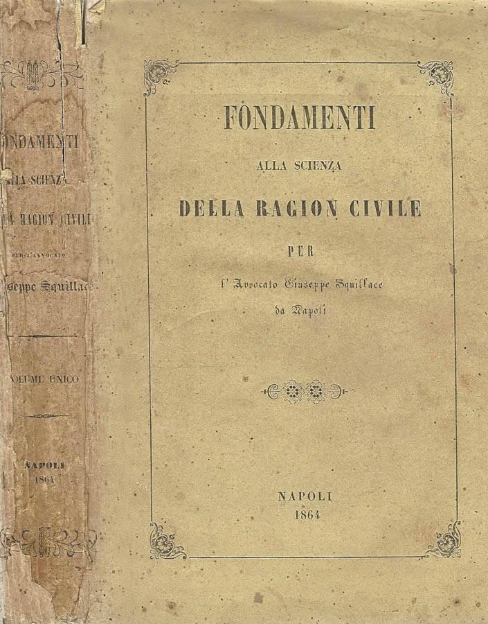 Fondamenti alla Scienza della Ragion Civile ( Vol. 1 )