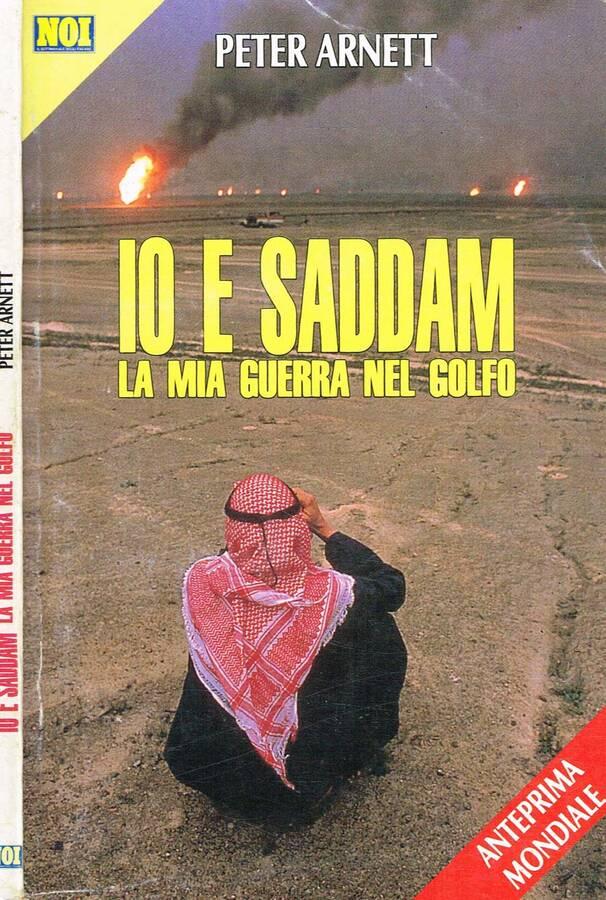 IO E SADDAM - LA MIA GUERRA NEL GOLFO