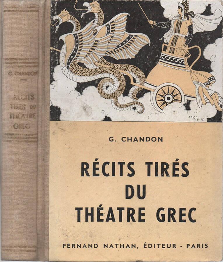 Récits tirés du théatre grec - adaptés par G. Chandon