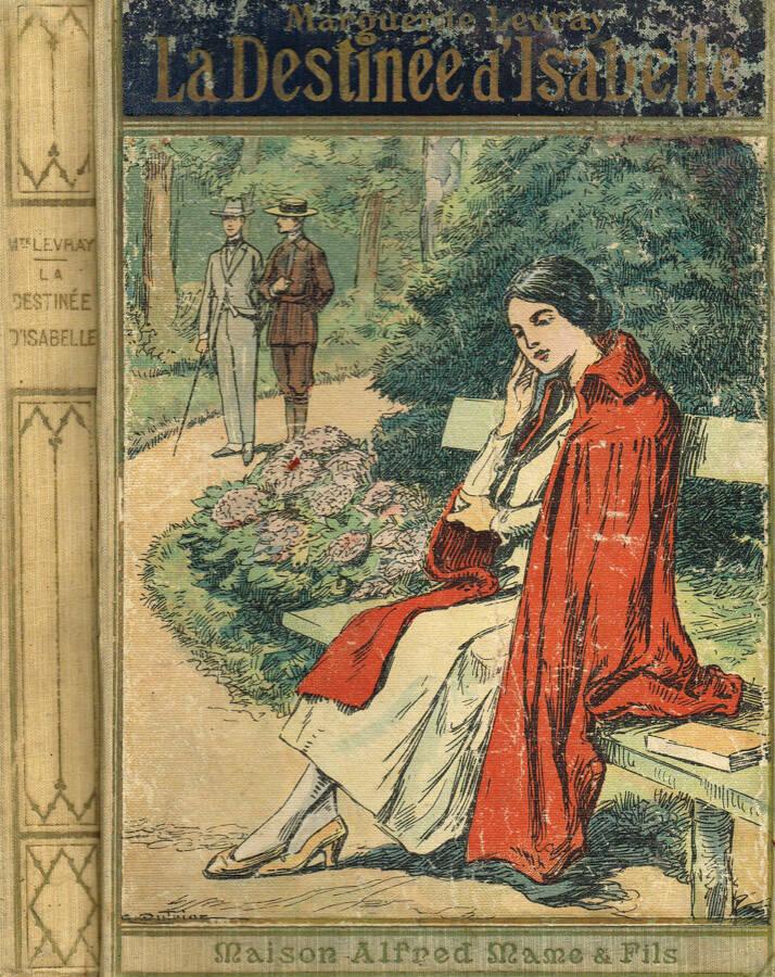 La destinée d'Isabelle - Marguerite Levray