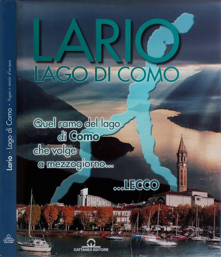 Lario - Lago di Como - Sogni e storie d'acqua