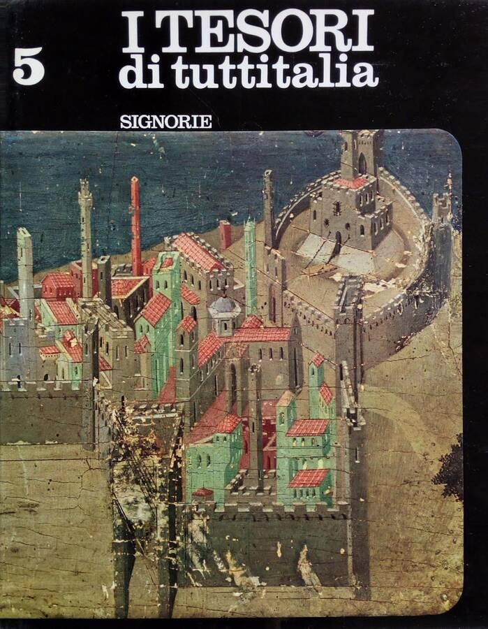 Signorie - La Reggia dei Normanni e la Cappella Palatina - Palazzo Vecchio - Castelvecchio e le Arche Scaligere - Castelli Valdostani - Il Palazzo Ducale di Urbino