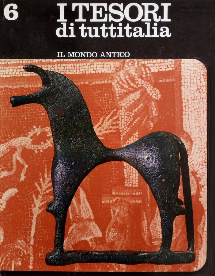 Il mondo antico - Siracusa - Agrigento - Gli Etruschi del Tirreno - Pompei - Il Foro Romano e il Palatino