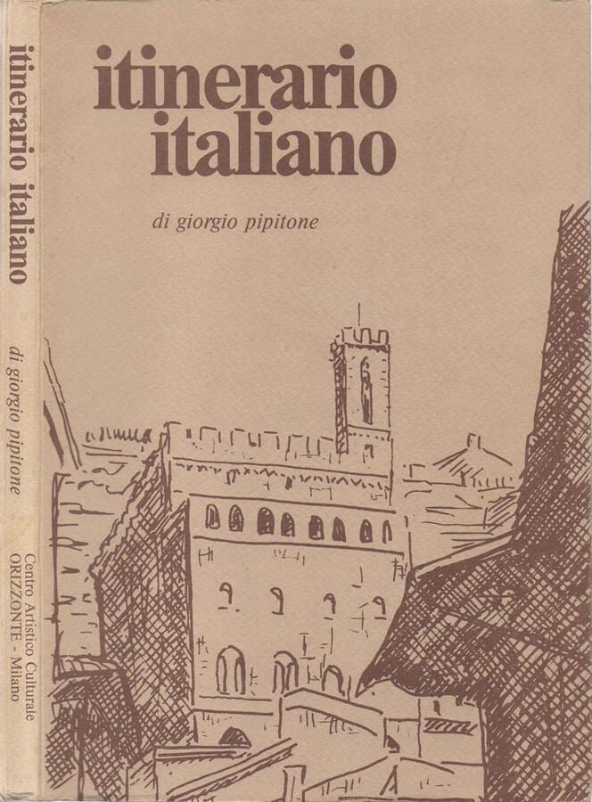 Itinerario italiano - Illustrato dall'Autore