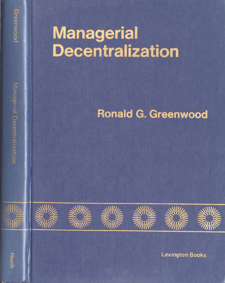 Managerial decentralization - a study of the General Electric philosophy
