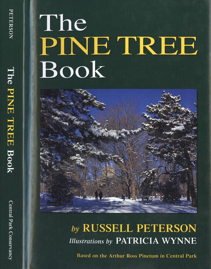 The pine tree book - Based on the Arthur Ross Pinetum in Central Park