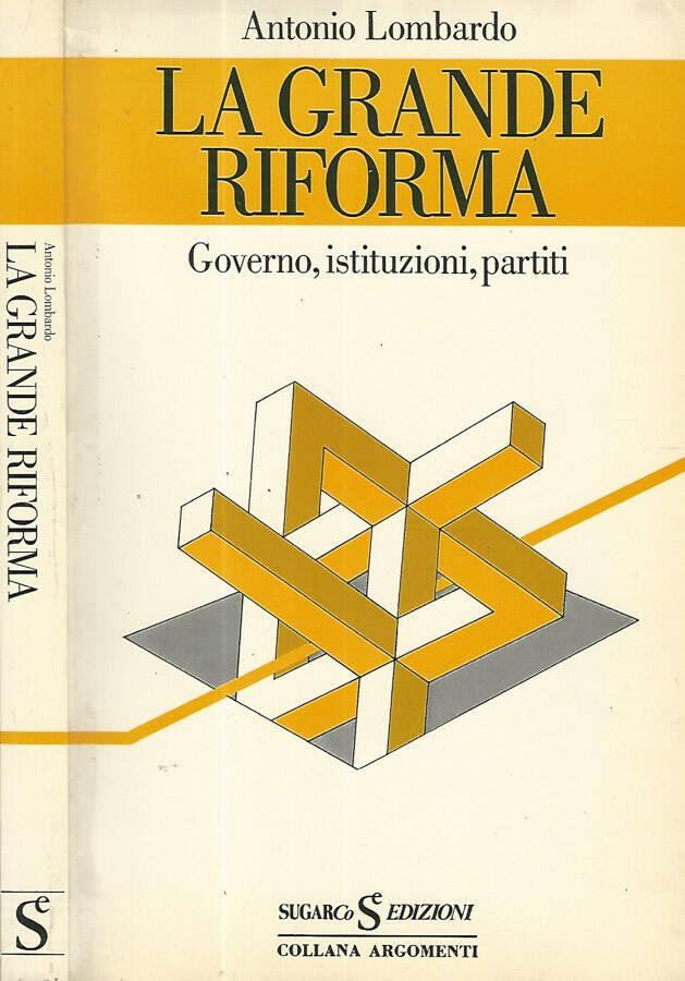 La grande riforma