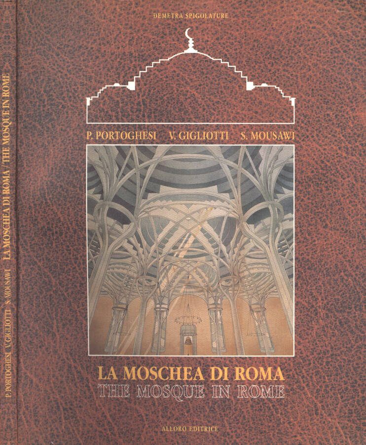 La Moschea di Roma - The Mosque in Rome
