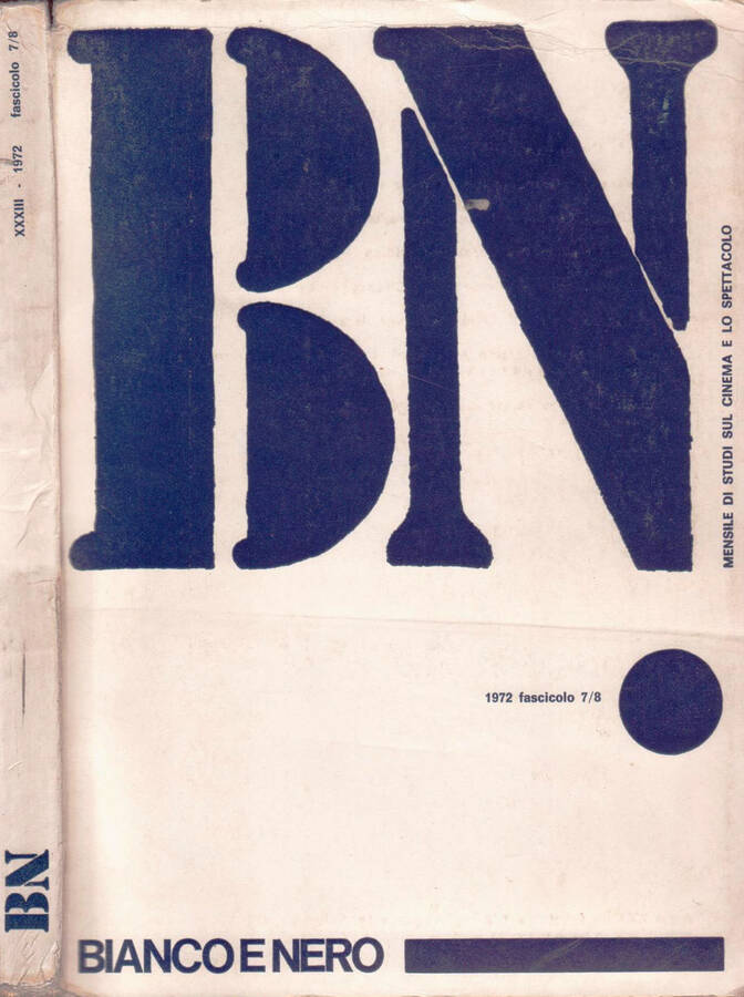 BIANCO E NERO - Mensile di studi sul cinema e lo spettacolo