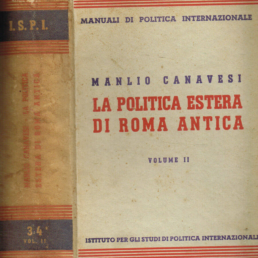 La politica estera di Roma antica vol.II