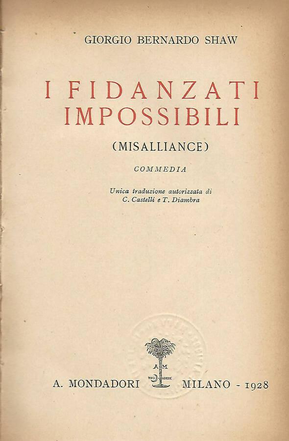 I fidanzati Impossibili - (Misalliance)