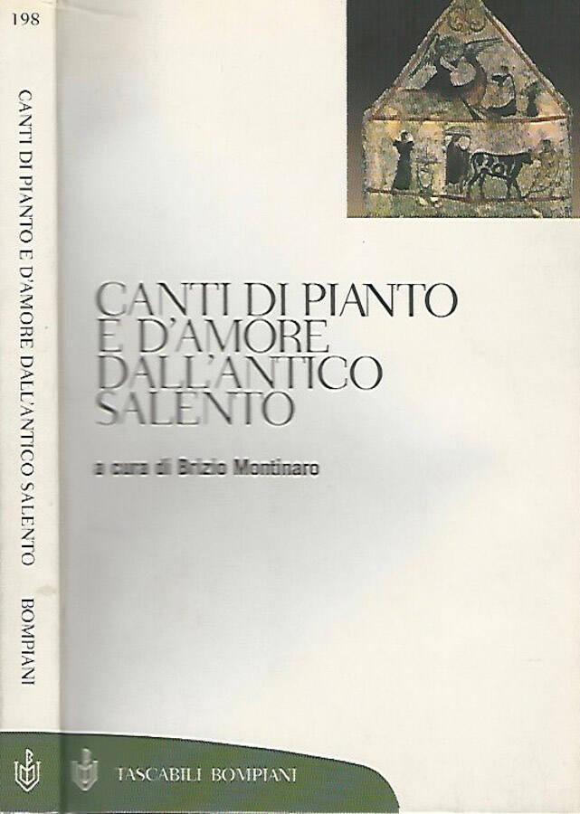 Canti di pianto e d'amore dall'antico Salento