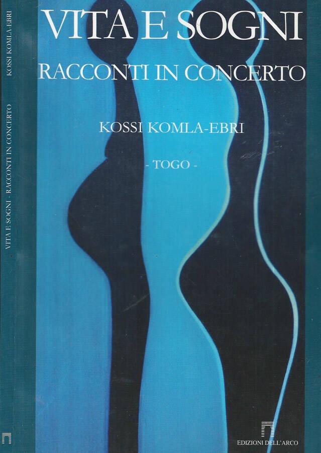 Vita e sogni - Racconti in concerto Togo