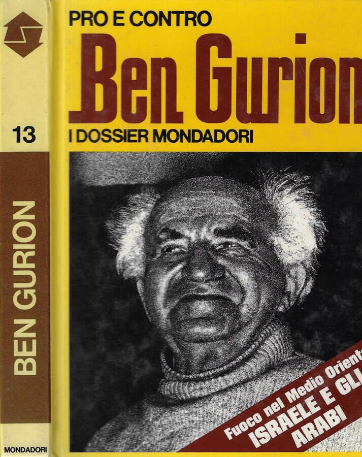 Pro e contro Ben Gurion