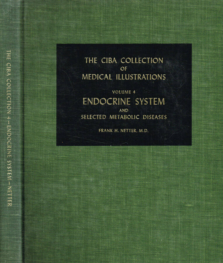 The Ciba collection of medical illustrations vol.4