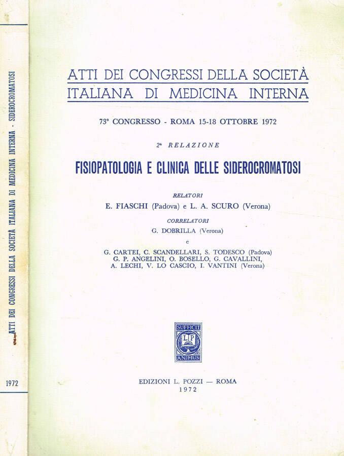 Atti dei Congressi della Società italiana di Medicina Interna 73°Congresso Roma 15-18 ottobre 1972