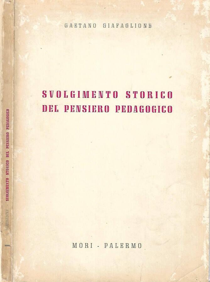 Svolgimento storico del pensiero pedagogico