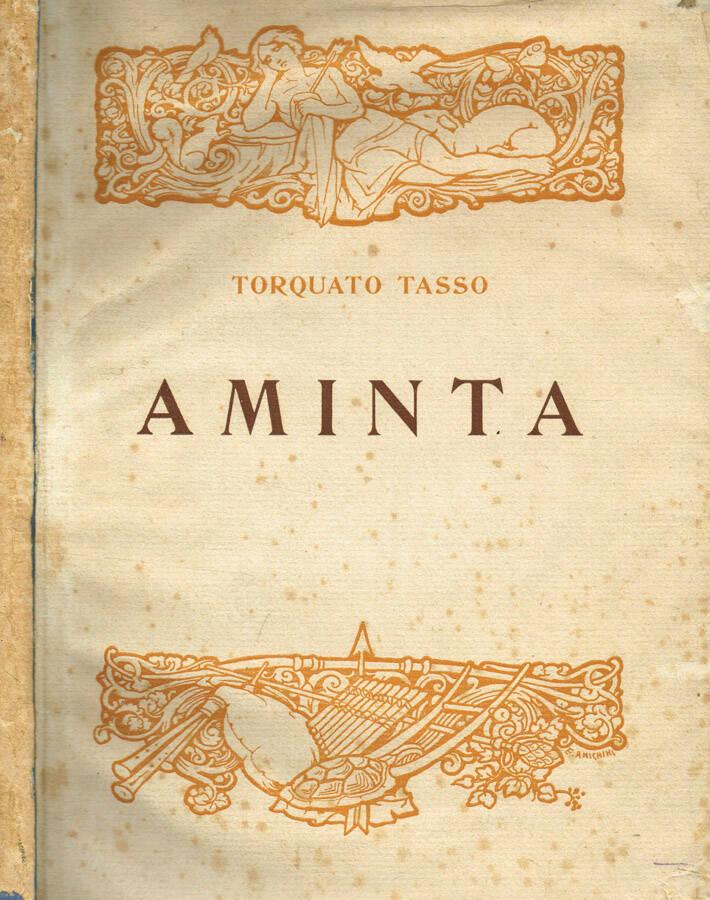 Aminta - Favola Boscareccia in un prologo, 5 atti e un epilogo