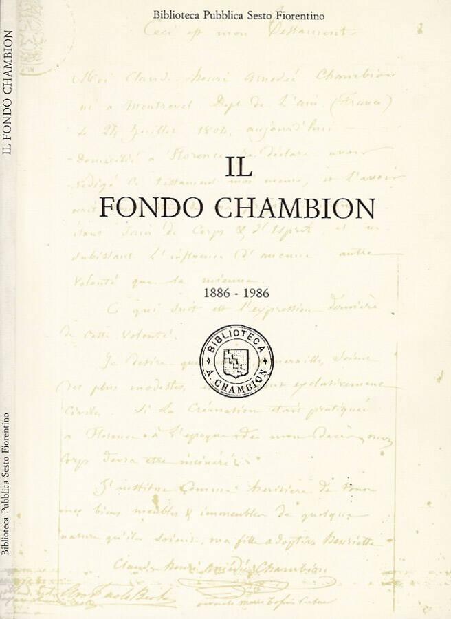 Il Fondo Chambion   1886 - 1986
