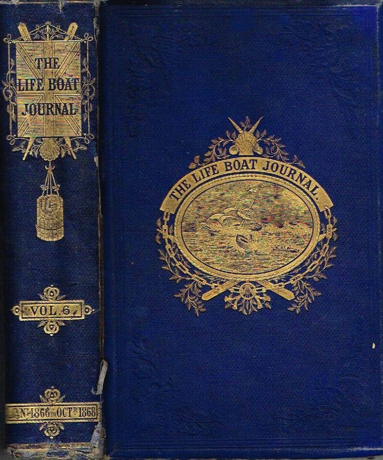 THE LIFE-BOAT ( VOL. VI ) - JOURNAL OF THE NATIONAL LIFE-BOAT INSTITUTION