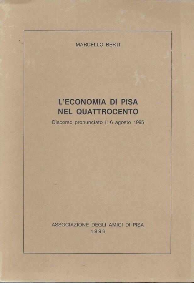 Leconomia di Pisa nel quattrocento