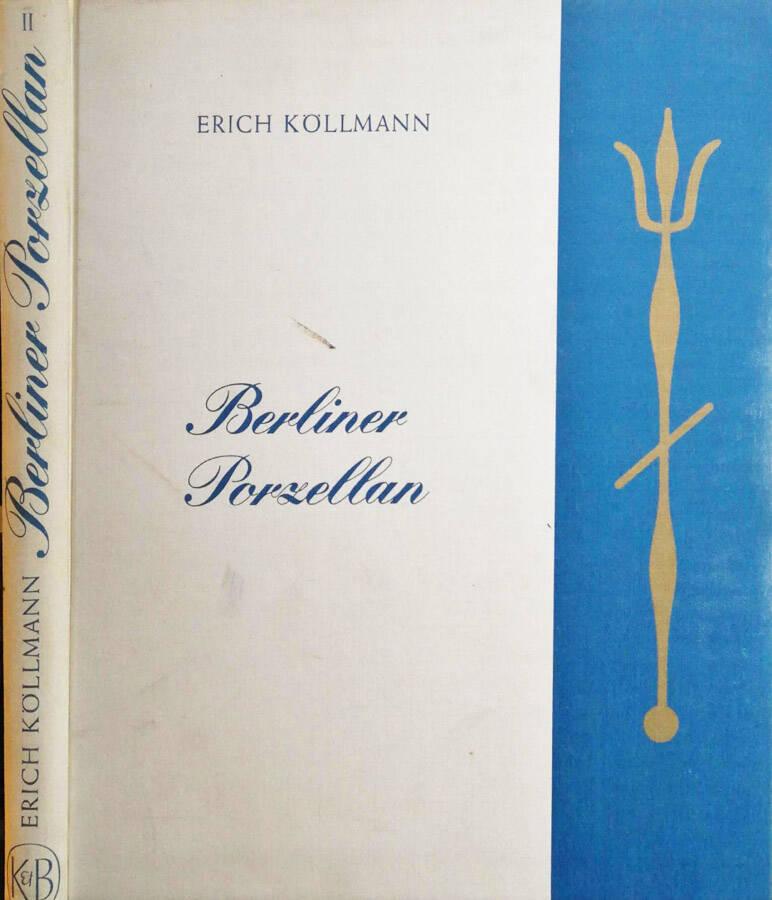 Berliner porzellan Vol II