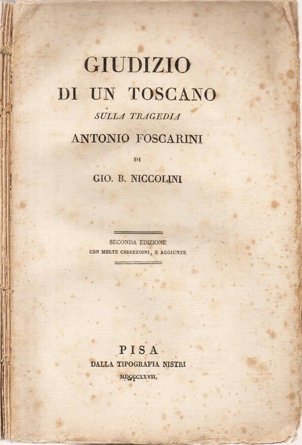Giudizio di un toscano sulla tragedia Antonio Foscarini
