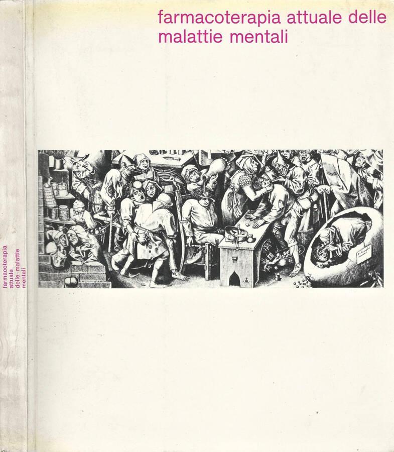Farmacoterapia attuale delle malattie mentali