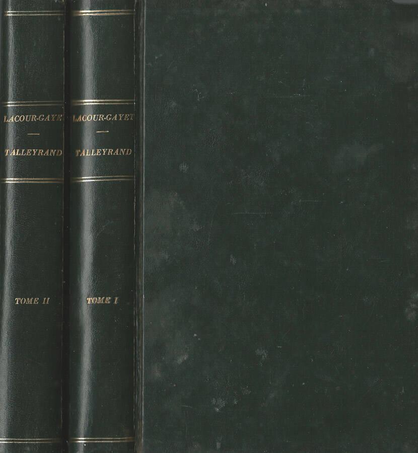 Talleyrand (1754-1838). Vol. I e II