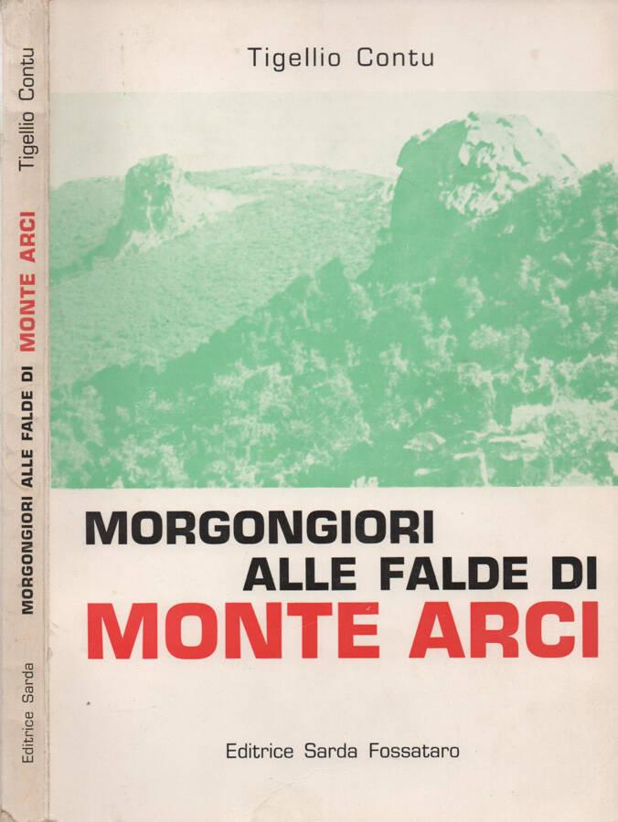 Morgongiori alle falde di Monte Arci