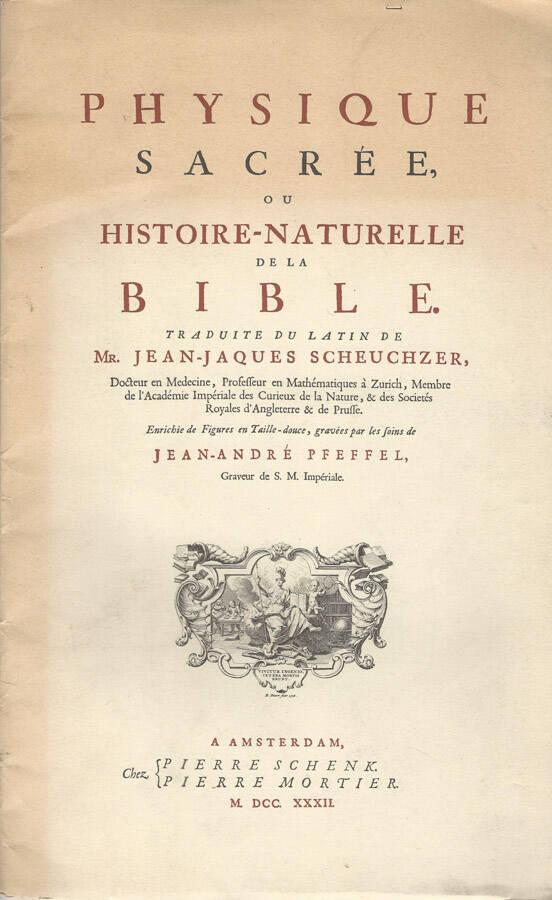 Physique sacrée, ou histoire-naturelle de la Bible