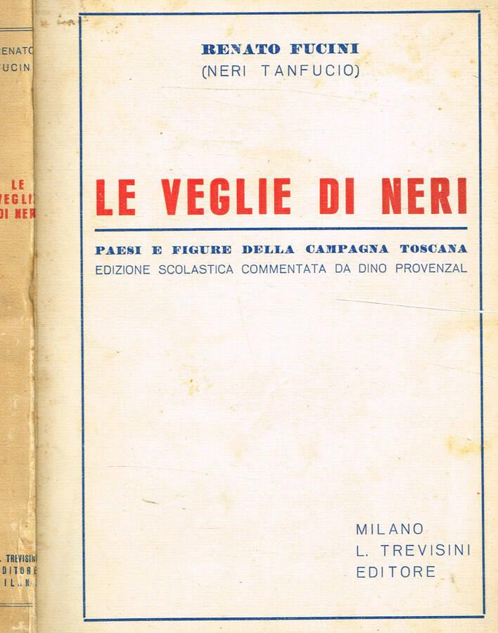 Le veglie di Neri - Paesi e figure della campagna toscana