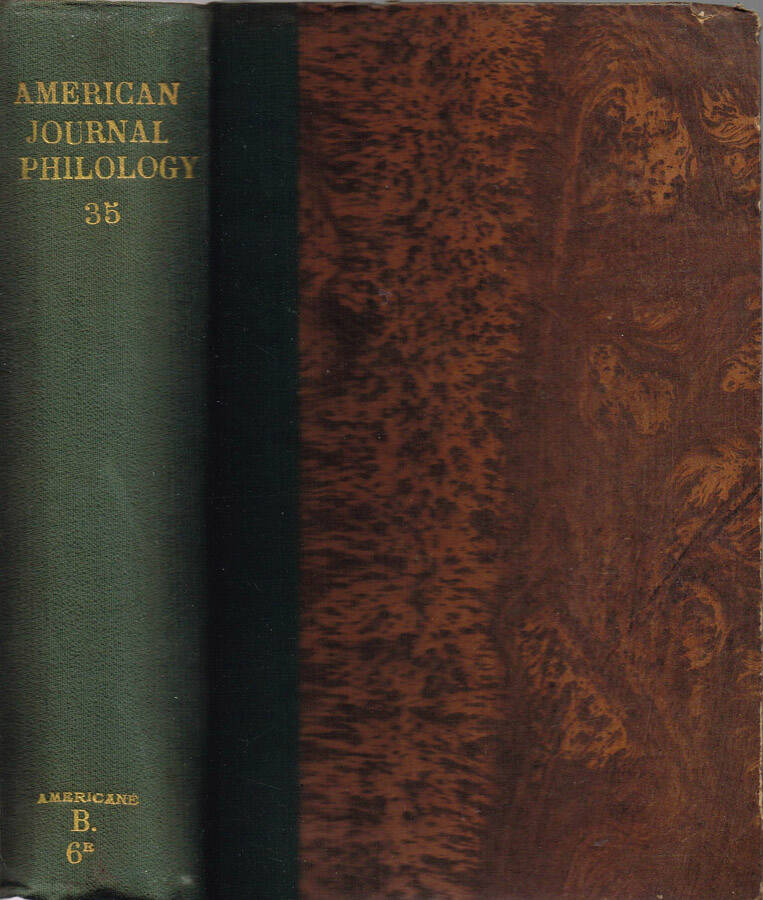 The American Journal of Philology - Vol. XXXII - N.os 125, 126, 127, 128; 1911