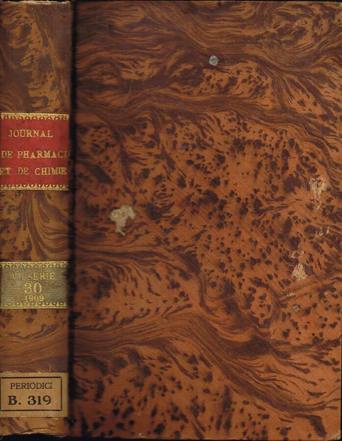 Journal de Pharmacie et de Chimie (fondé en 1809) - Sixième série - Tome Dix-Neuvième - Tome Vingtième - 1904