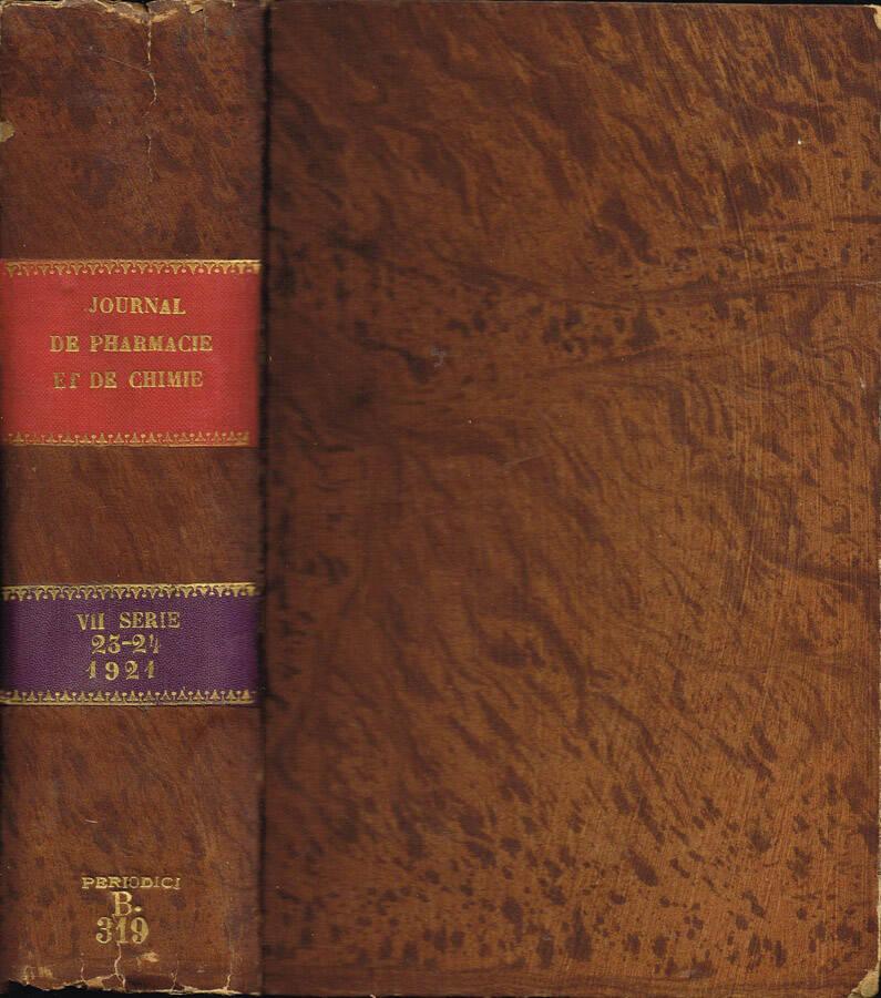 Journal de Pharmacie et de Chimie (fondé en 1809) - Septième série - Tome Quinzième - Tome Seizième - 1917